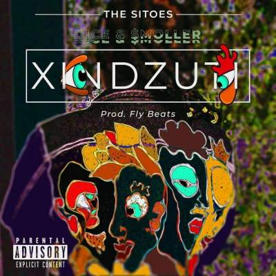Dice & $moller - XINDZUTI (Prod. Fly Beats)