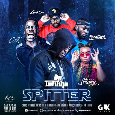 Dji Tafinha - Spitter (feat. CFK, Look CEM, Mamy & Phedilson)