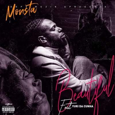 Monsta - Beautiful (feat. Yuri Da Cunha)