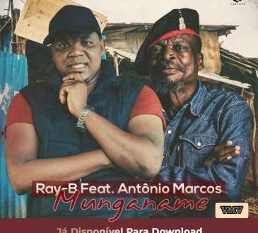 Ray-B - Munganame (feat. Antônio Marcos)