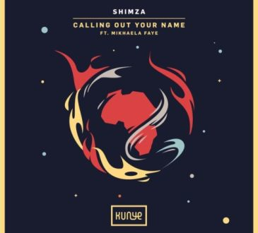 Shimza - Calling Out Your Name (feat. Mikhaela Faye) [ 2o2o ]
