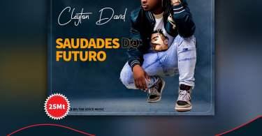 Cleyton David - Saudades Do Futuro