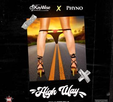 DJ Kaywise & Phyno - High Way