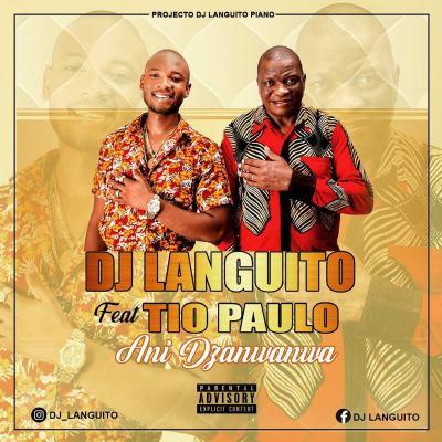 Dj Languito - Dzanwanwa (feat. Tio Paulo)