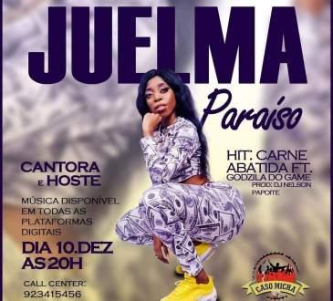 Juelma Paraíso - Carne Abatida (feat. Godzila Do Game)