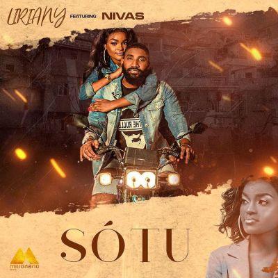 Liriany - Só Tu (feat. Nivas)