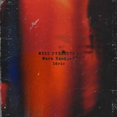 Mark Exodus - Sério (Prod. Gs on the Beat & Silvio Ferrão)