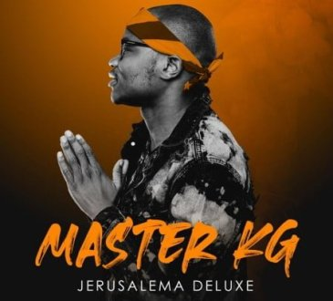 Master KG - Jerusalema (Deluxe)