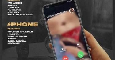 Vetkuk & Mahoota - ePhone (feat. Mfundo Khumalo, Kwesta, Bontle Smith, Thebe, Gaba Cannal & Moonkie) [Vetkuk vs. Mahoota]