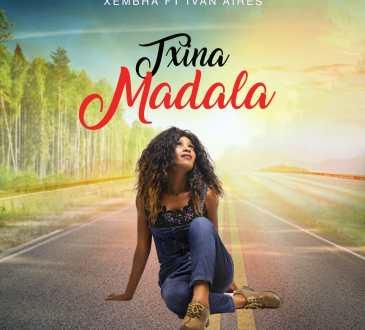 Xembha - Txina Madala (feat. Ivan Aires)