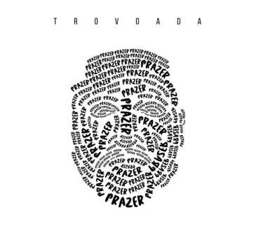 Trovoada - Prazer (Álbum)