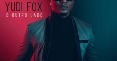 Yudi Fox - O Outro Lado EP