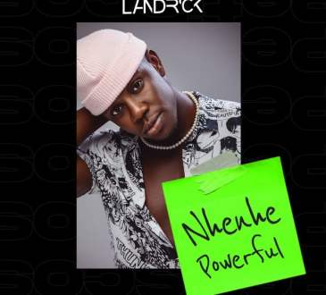 Landrick - Nhenhe Powerful