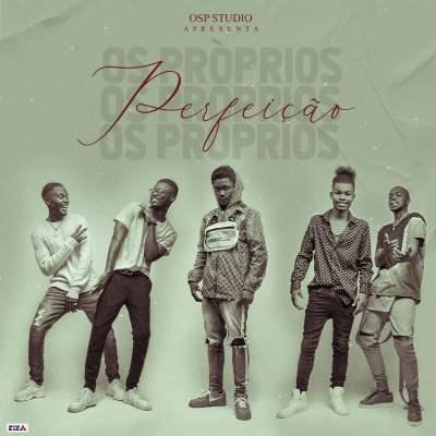 Os Próprios - Perfeição