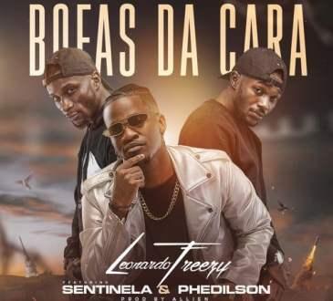 Leonardo Freezy - Bofas Da Cara (feat. Sentinela & Phedilson)