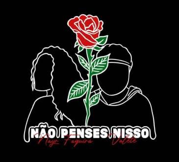 Nayr Faquirá - Não Penses Nisso (feat. Valete)