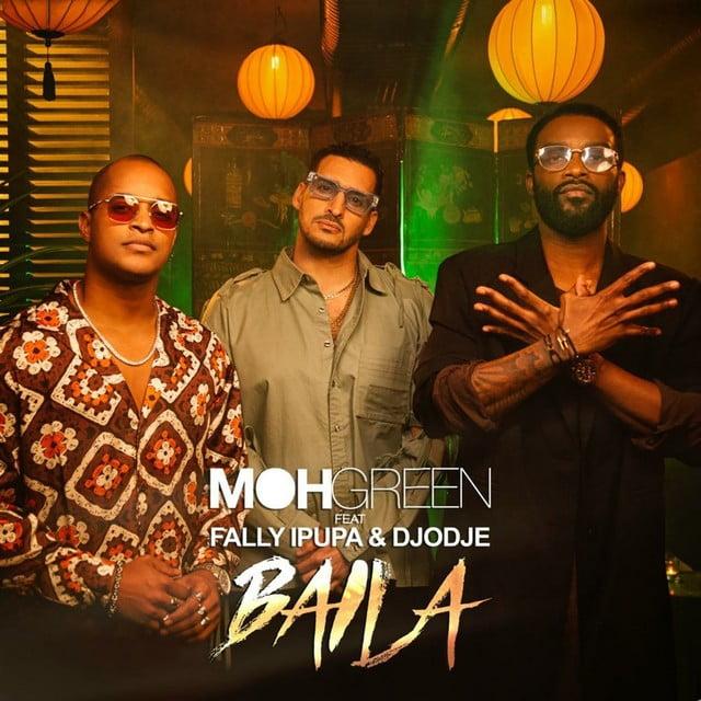 DJ Moh Green - Baila (feat. Fally Ipupa, Djodje)