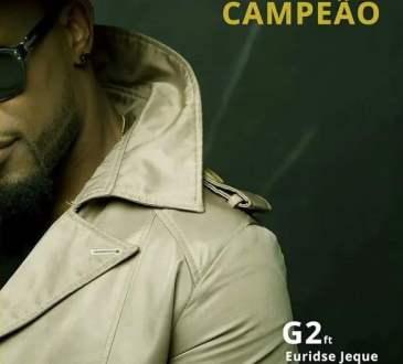 G2 - Campeão (feat. Euridse Jeque)