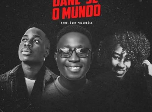 Surf Produções - Dane-se o Mundo (feat. Sonya Nkuna & Weyder Jads)