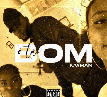 Kayman - É Tão Bom (We On it, Right_)
