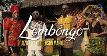 D'Luzo - Lombongo (feat. Anderson Mário)