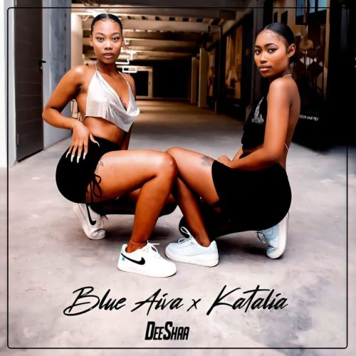Blue Aiva & Katalia - Deeshaa (feat. Major League, Mellow & Sleazy)