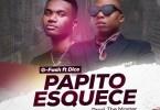 G-Fash - Papito Esquece (feat. Dice)