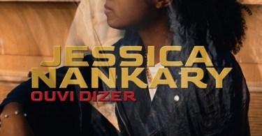 Jessica Nankary - Ouvi Dizer
