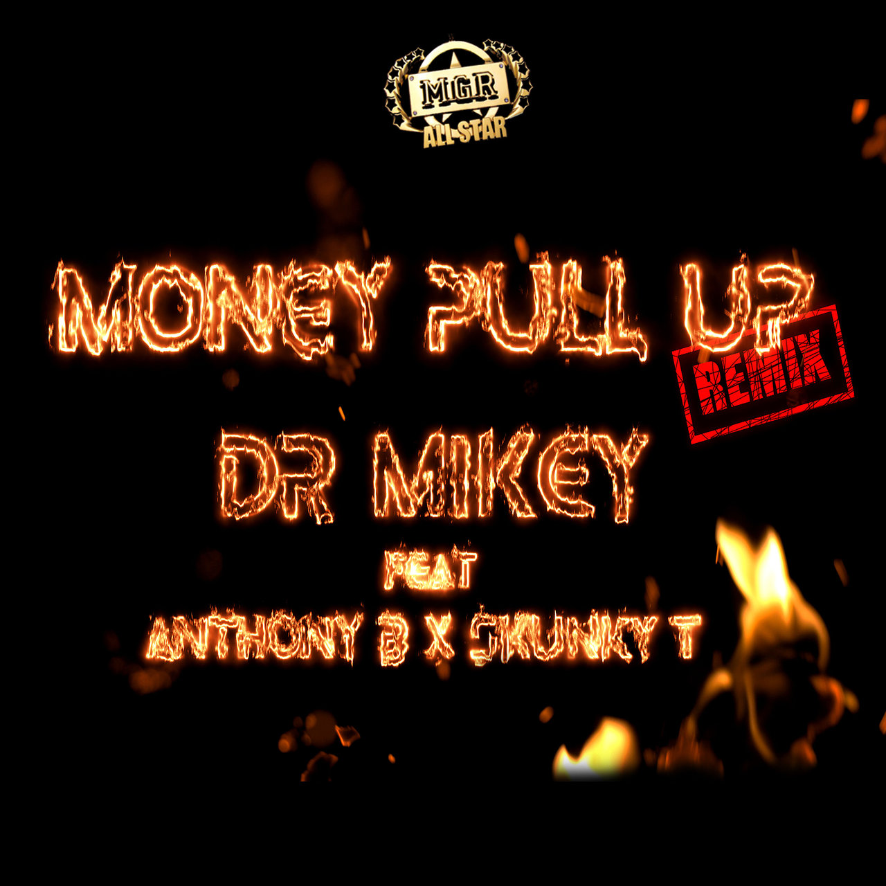 Dr Mikey - Money Pull Up (Remix) (ft. Anthony B and Skunky Trigga) (Cover)