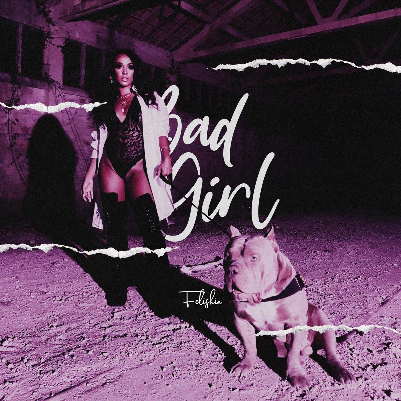 Felishia - Bad Girl (Cover)