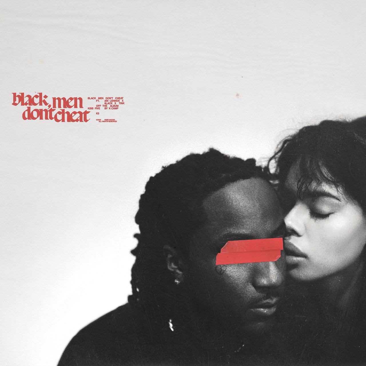 K Camp - Black Men Don't Cheat (ft. Ari Lennox, 6lack and Tink) (Cover)