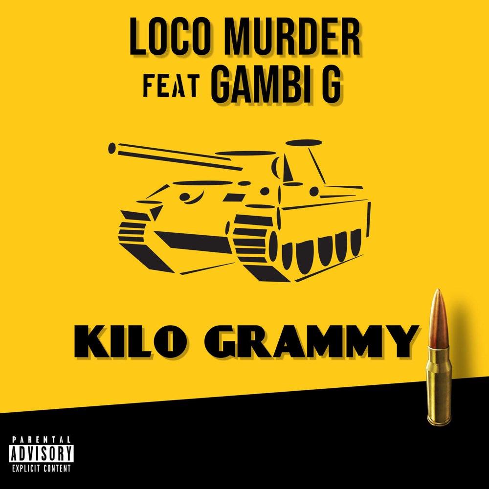 Loco Murder - Kilogrammy (ft. Gambi G) (Cover)