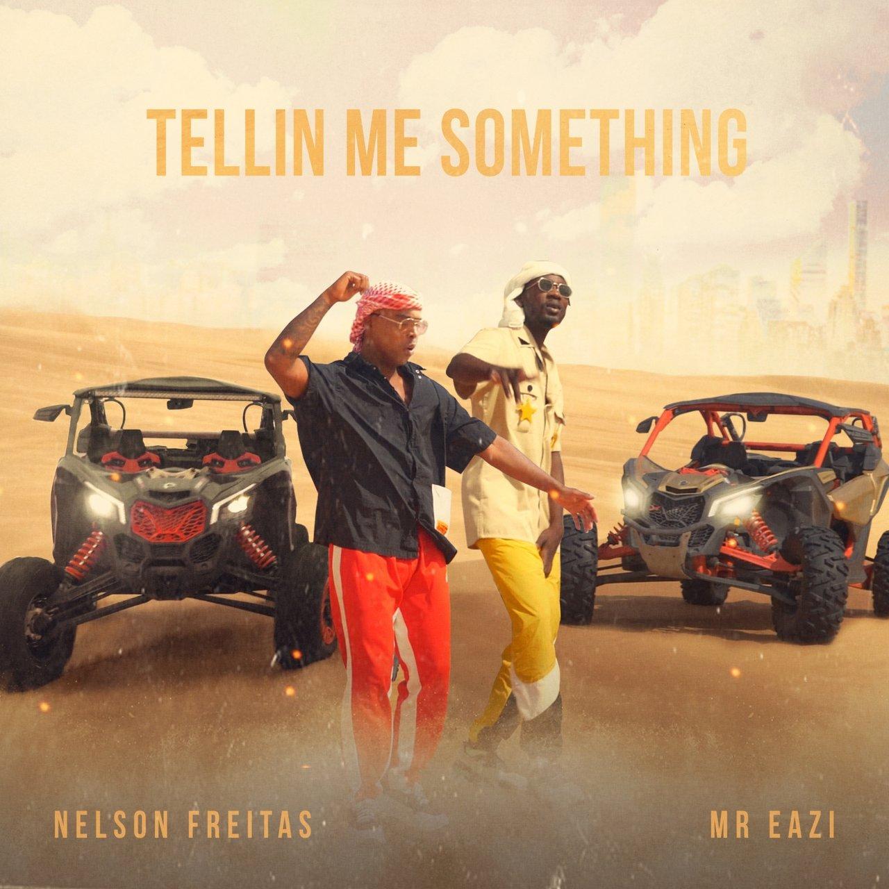 Nelson Freitas - Tellin Me Something (ft. Mr Eazi) (Cover)