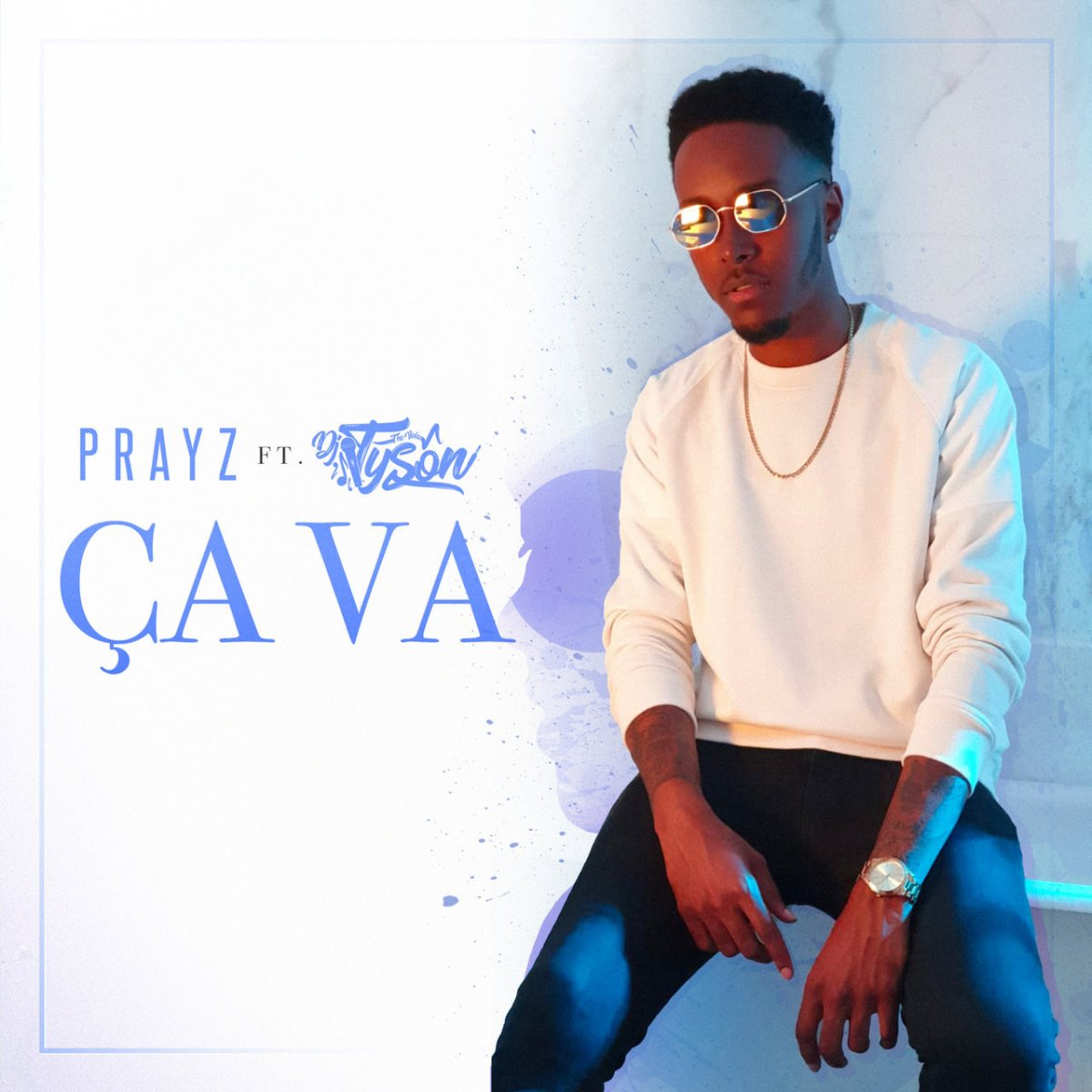 Prayz - Ça Va (ft. DJ Tyson) (Cover)