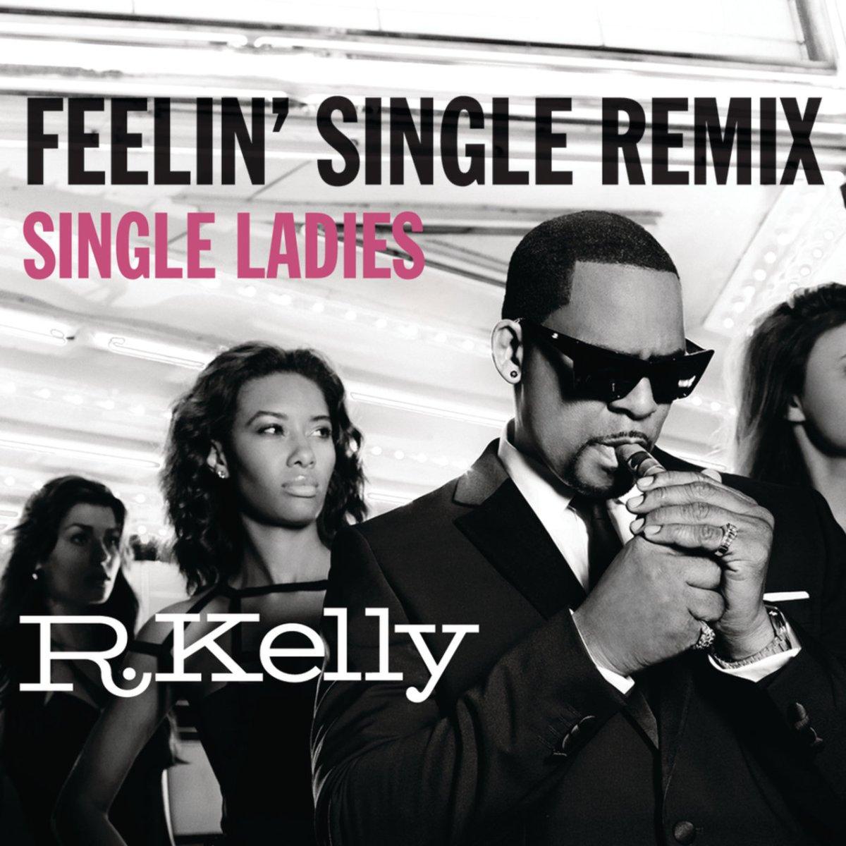 R. Kelly - Feelin' Single (Remix - Single Ladies) (Cover)
