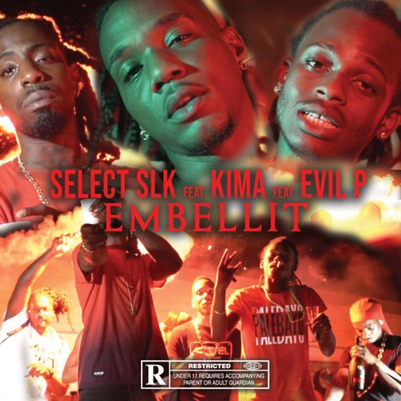 Select SLK - Embellit (ft. Kima and Evil P) (Cover)