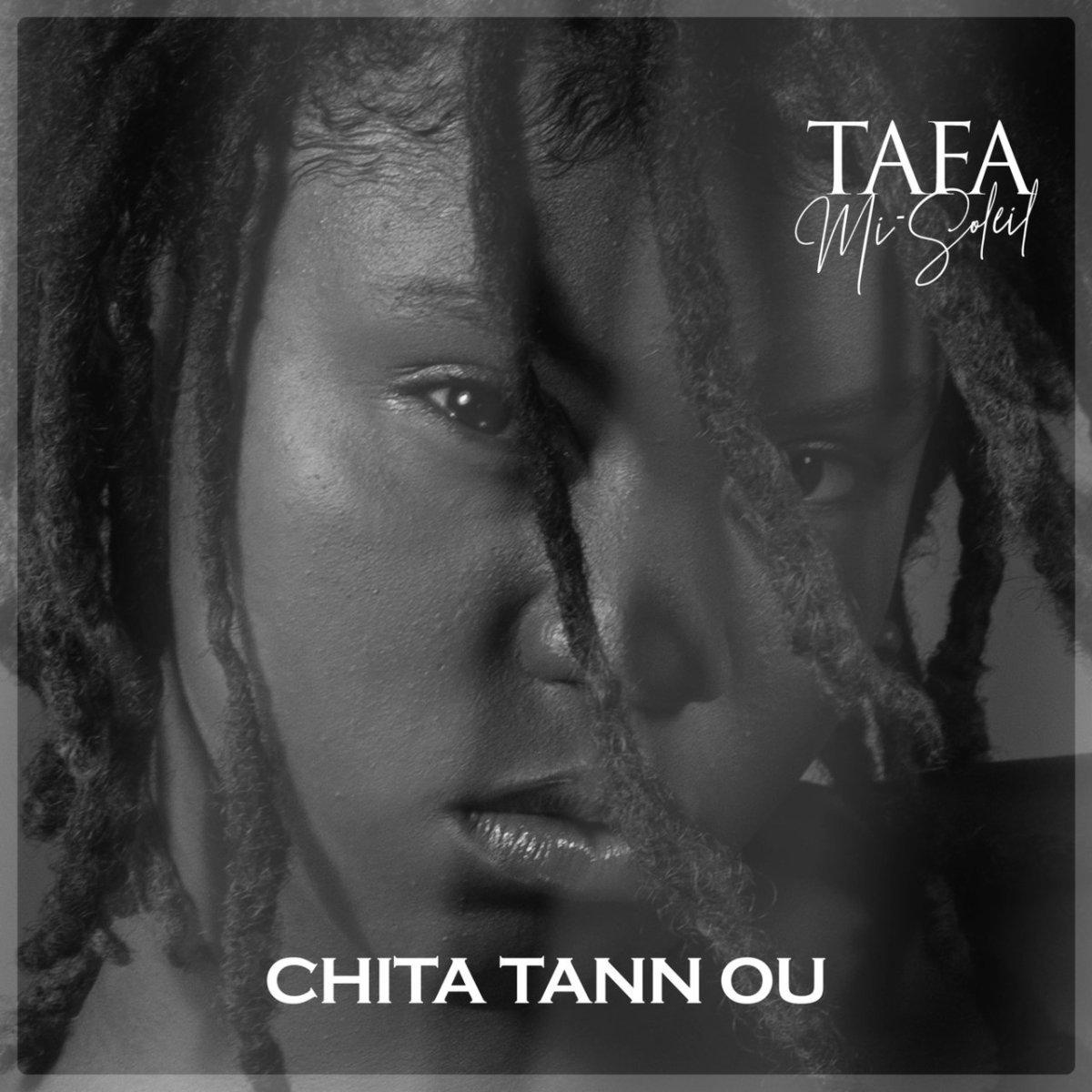 Tafa Mi-Soleil - Chita Tann Ou (Cover)