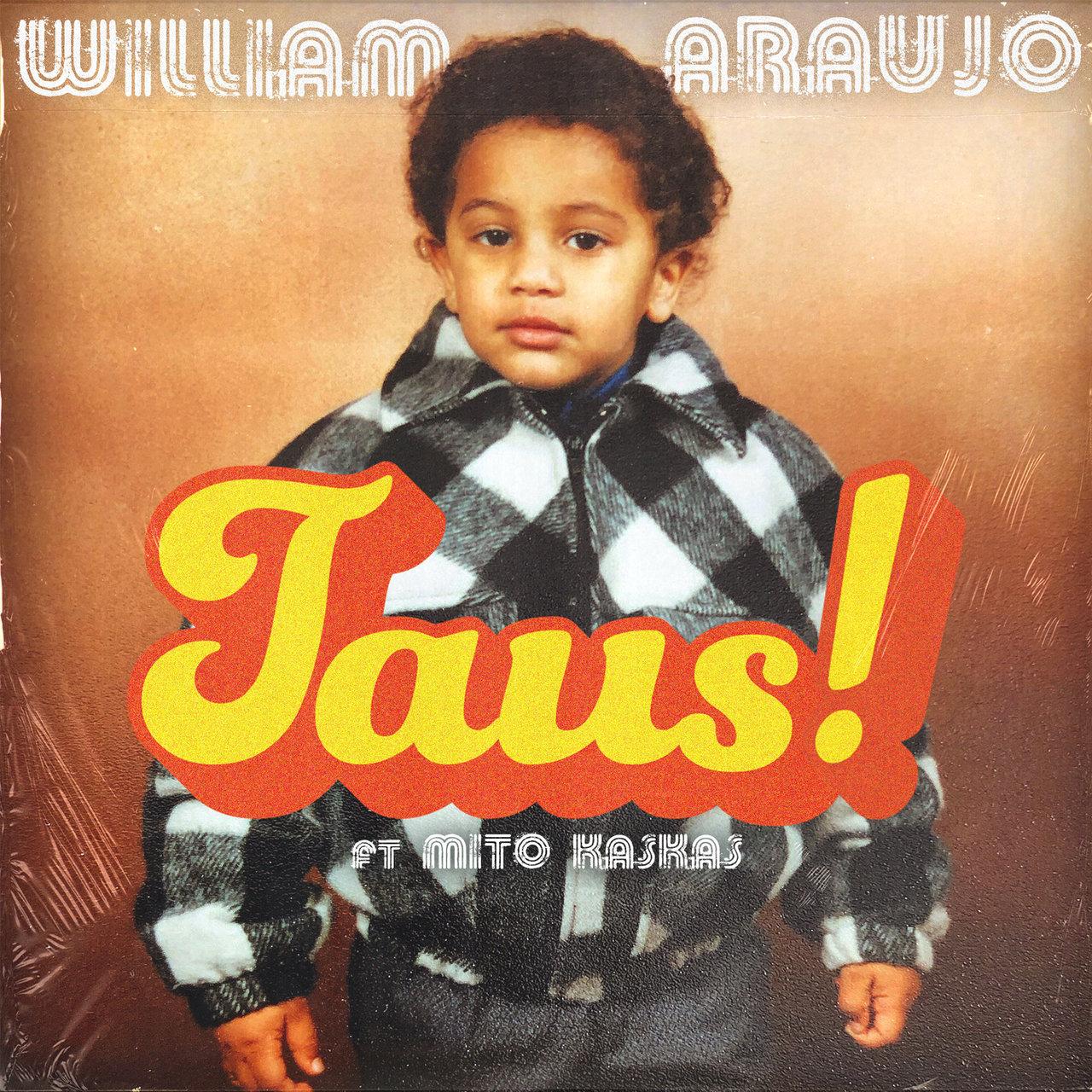 William Araujo - Taus (ft. Mito Kaskas) (Cover)
