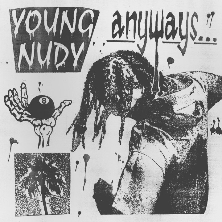 Young Nudy - Anyways (Cover)