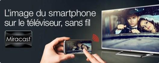 Miracast : l'image du smartphone sur le téléviseur, sans fil
