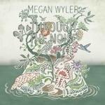 Through The Noise by Megan Wyler (Album)