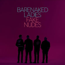Barenaked Ladies 'Fake Nudes' album cover