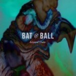 Lizard Cuts by Bat And Ball (Single)