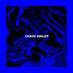 'Chain Wallet' by Chain Wallet (Album)