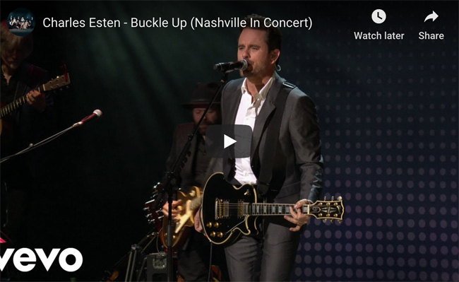 Charles Esten 'Buckle Up' live video