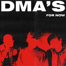 DMA's 'For Now' album cover
