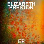 Elizabeth Preston EP sleeve