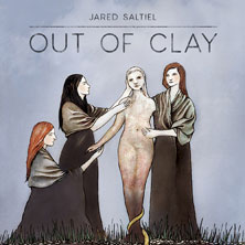 Jared Saltiel 'Out Of Clay' album cover
