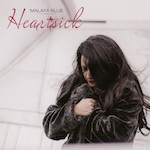 'Heartsick' by Malaya Blue (Album)
