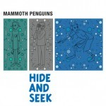 Propped Up by Mammoth Penguins (Single)